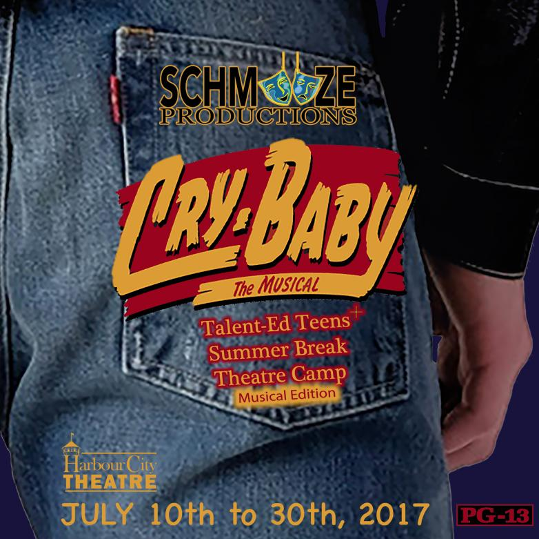 Cry Baby - Talent-Ed Teens Summer Break Theatre Camp - Musical Edition